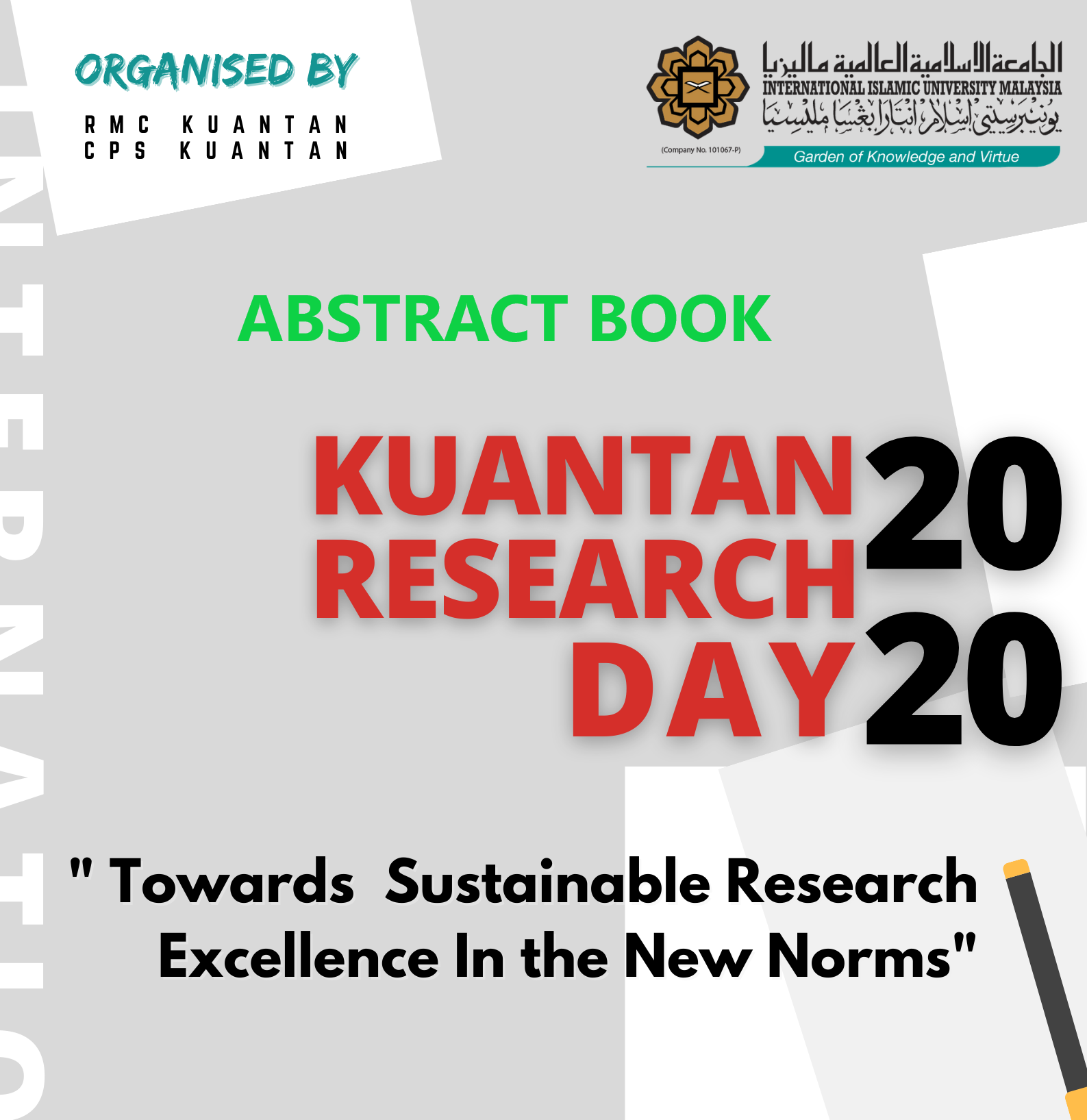 View Vol. 5 No. 1 (2021): Special Issue, 4th Kuantan Research Day 2020: A National Online Event for E-Poster Presentation In Basic and Applied Health Sciences: Towards Sustainable Research Excellence In The New Norms