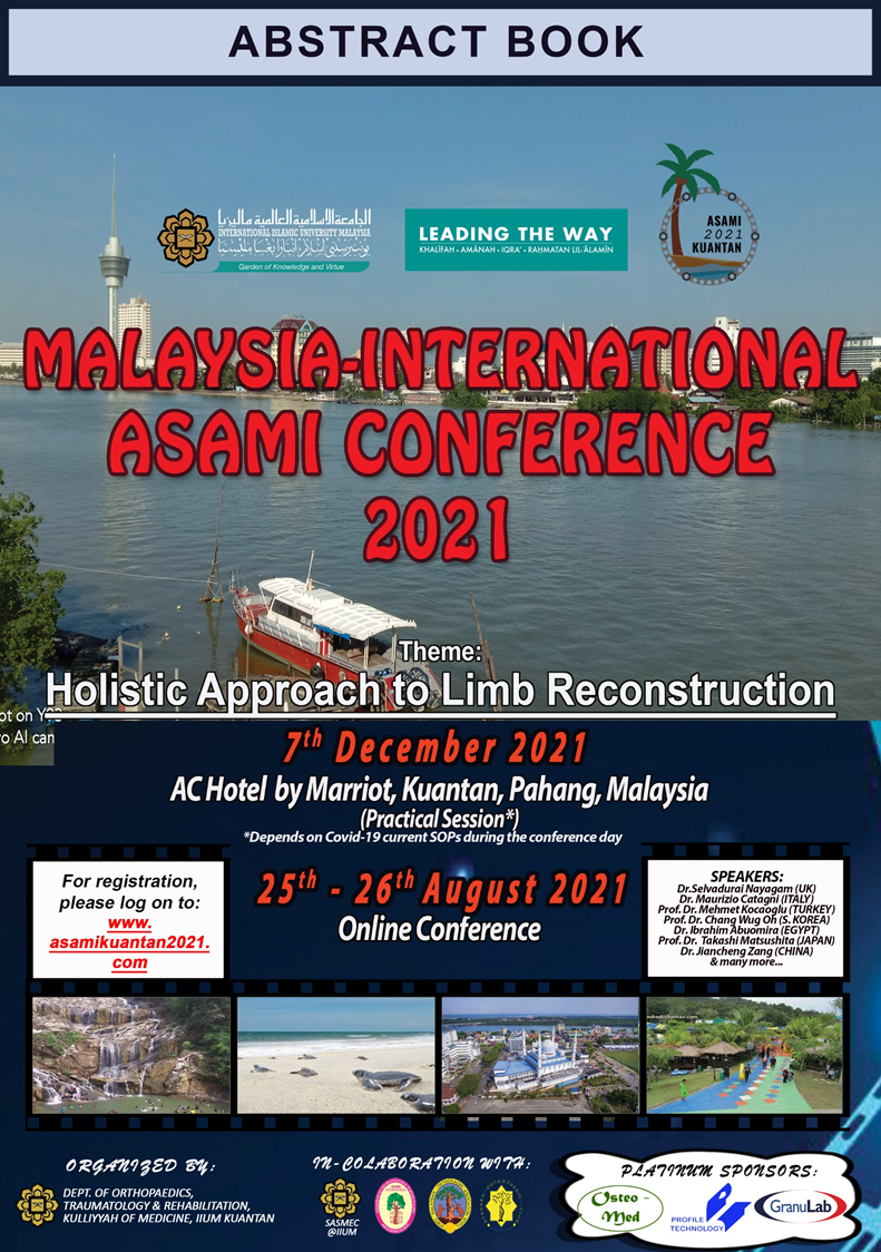 View Vol. 5 No. 4 (2021): Special Issue: Malaysia-International ASAMI Conference 2021: Holistic Approach to Limb Reconstruction (Online Conference 25th-26th August 2021)