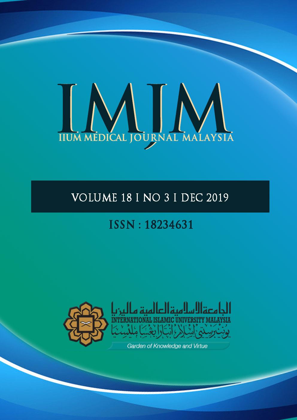 View Vol. 18 No. 3 (2019): IIUM Medical Journal Malaysia - December 2019