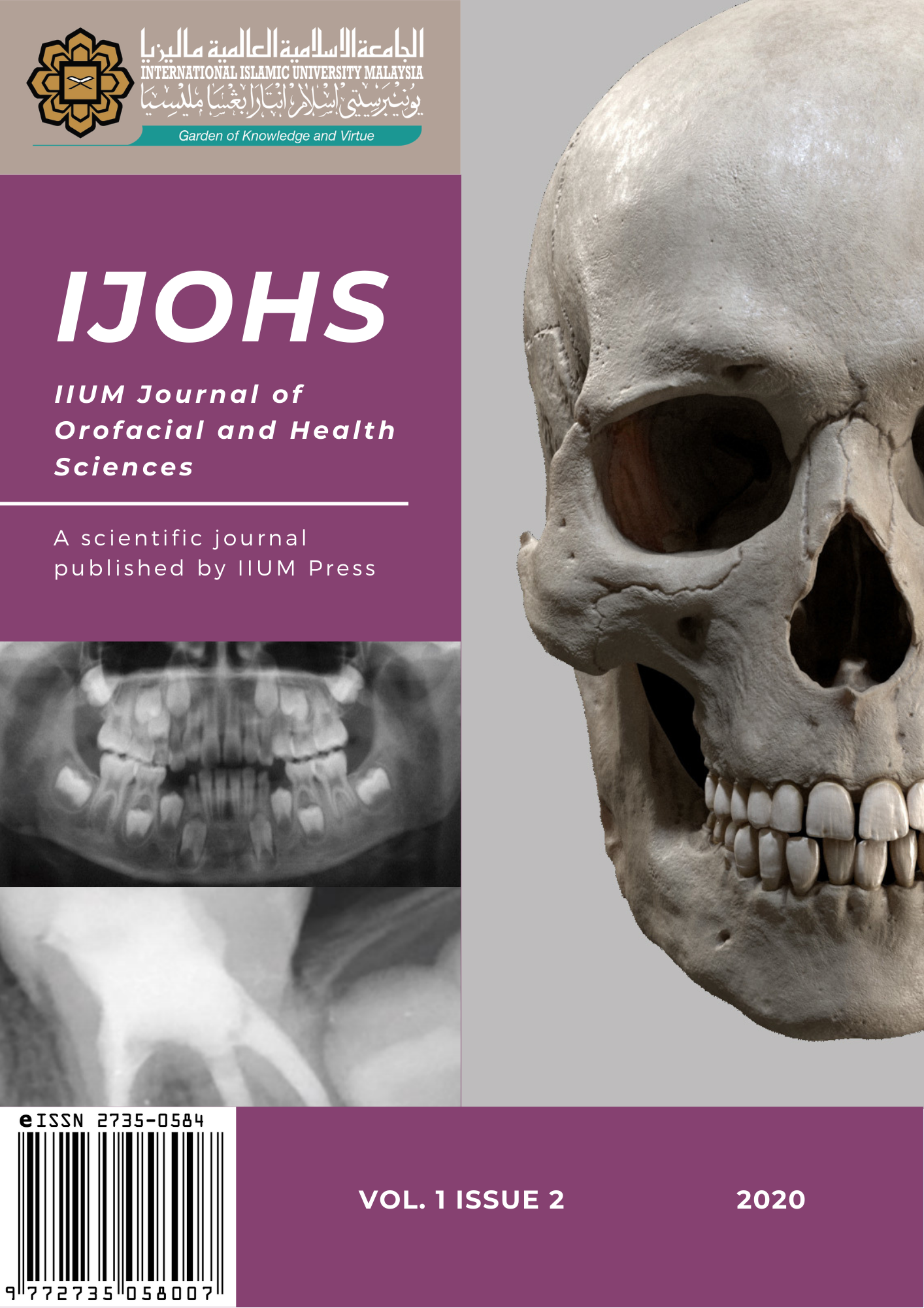 View Vol. 1 No. 2 (2020): IIUM Journal of Orofacial and Health Sciences